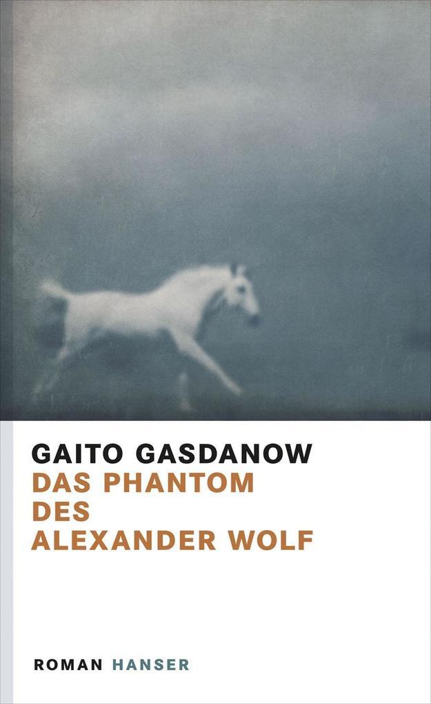 Das Phantom des Alexander Wolf als eBook
