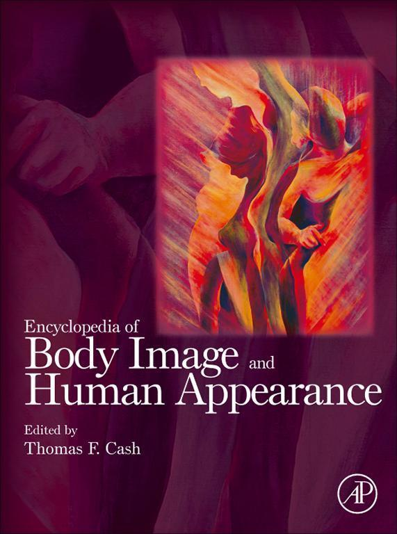 Encyclopedia of Body Image and Human Appearance...