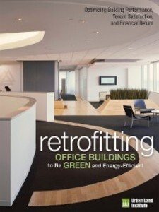 Retrofitting Office Buildings to Be Green and E...