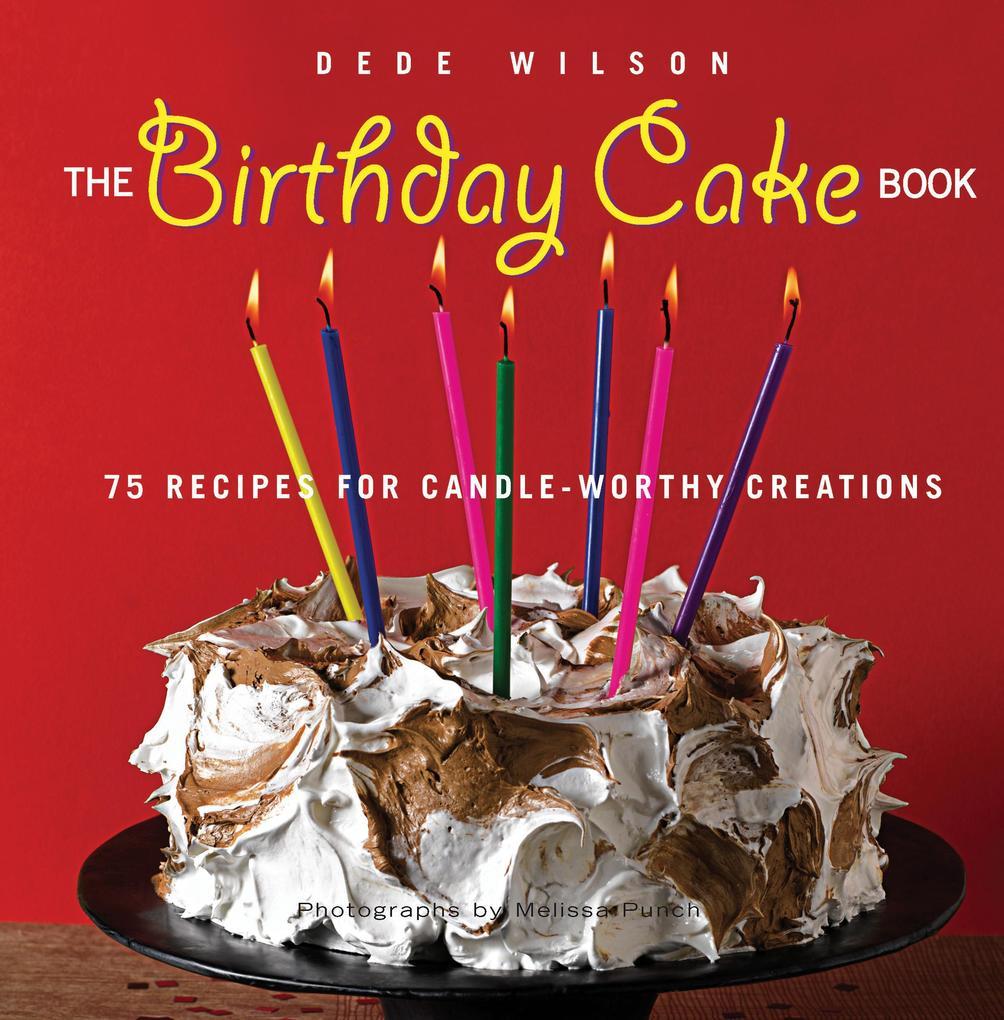 The Birthday Cake Book als eBook Download von D...