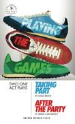 Playing the Games: Taking Part/After the Party