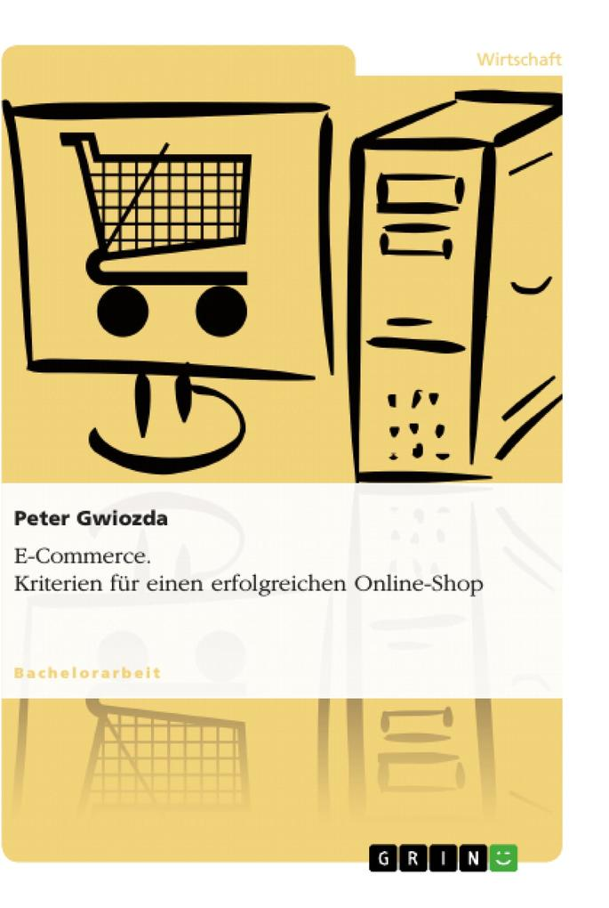 E-Commerce. Kriterien für einen erfolgreichen O...