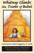 Whitney Climbs the Tower of Babel: And Learns What Happens to Snobs