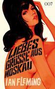 James Bond 05. Liebesgrüße aus Moskau