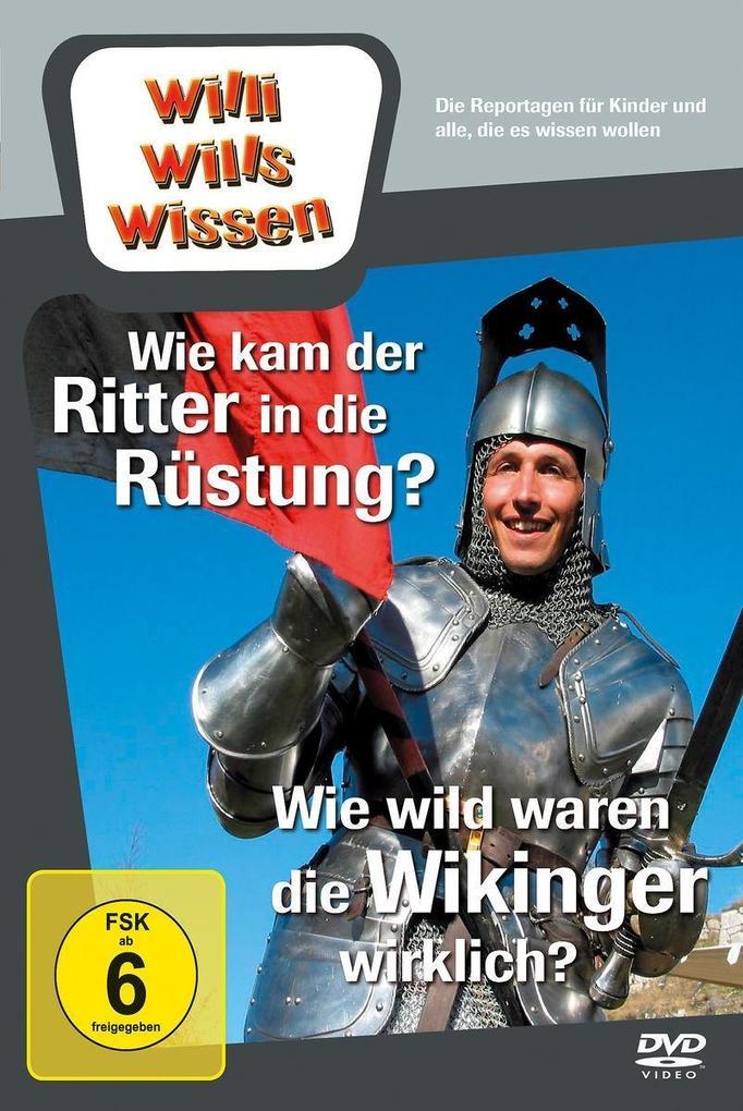 Willi wills wissen. Wie wild waren Wikinger? / ...