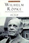 Wilhelm Ropke: Swiss Localist, Global Economist