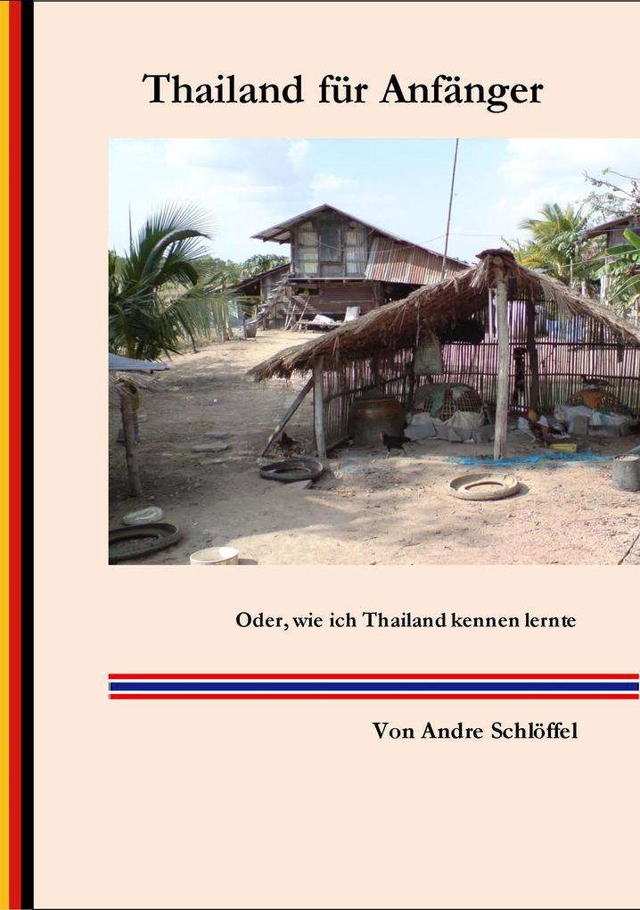 Thailand für Anfänger als eBook Download von An...