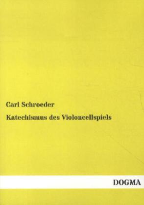 Katechismus des Violoncellspiels als Buch von C...