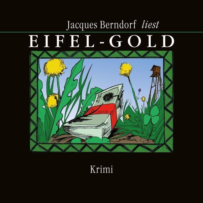 Eifel-Gold. DAISY-MP3-CD als Hörbuch CD von Jac...