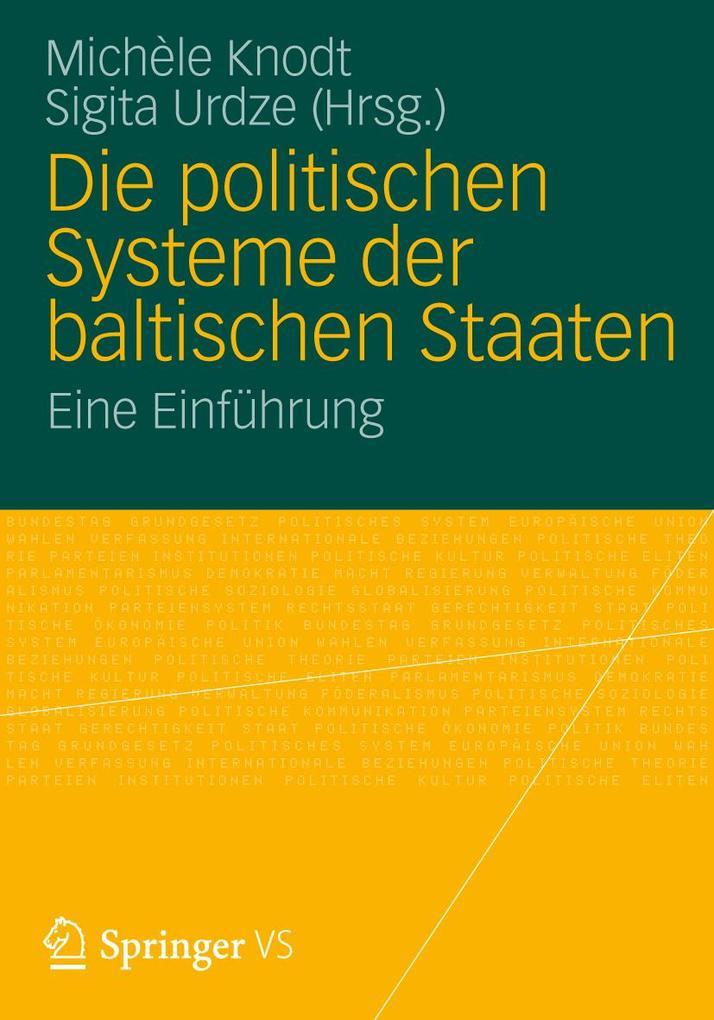 Die politischen Systeme der baltischen Staaten ...