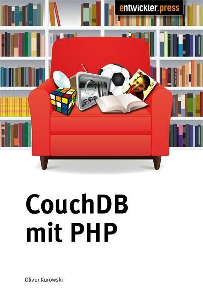 CouchDB mit PHP als eBook Download von Oliver K...