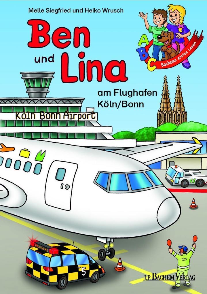 Ben und Lina am Flughafen Köln / Bonn als eBook...