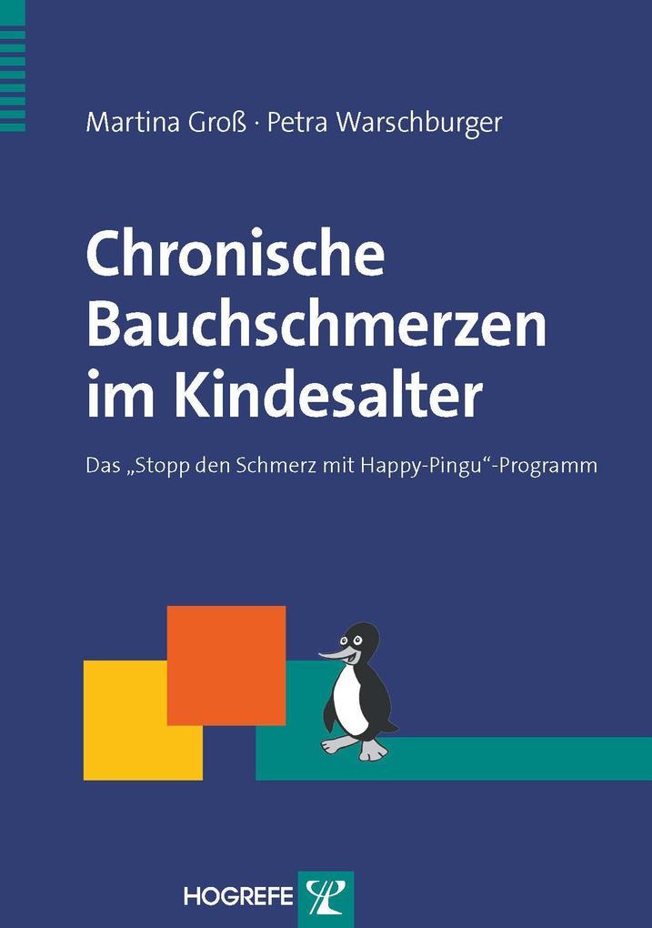 Chronische Bauchschmerzen im Kindesalter als eBook Download von Martina Groß, Petra Warschburger - Martina Groß, Petra Warschburger