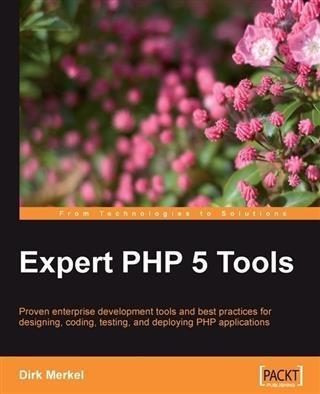 Expert PHP 5 Tools als eBook Download von Dirk ...