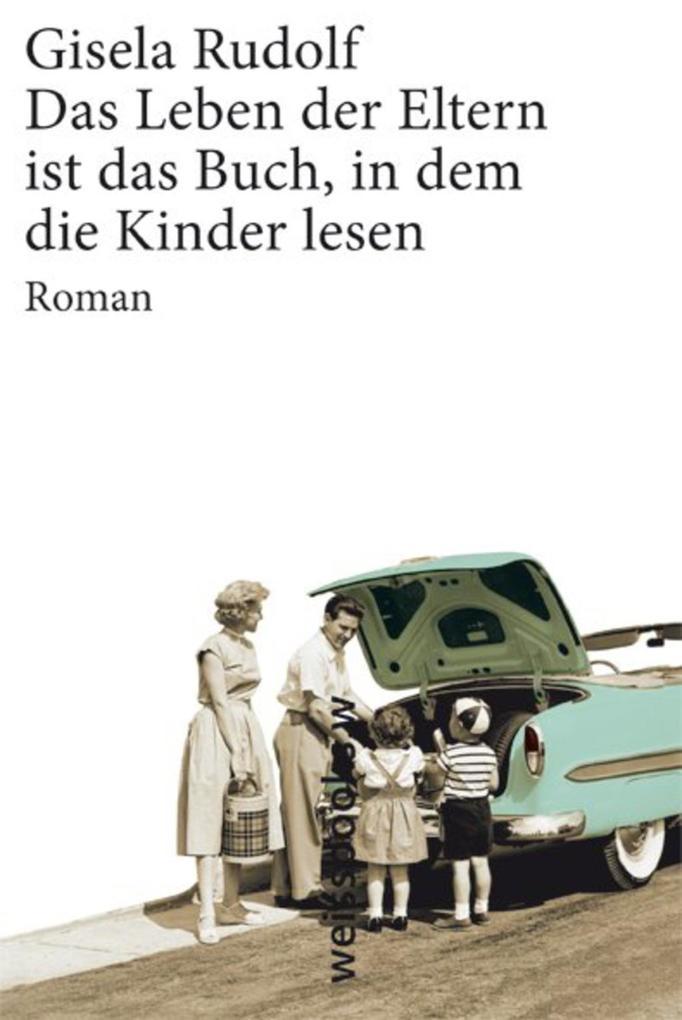Das Leben der Eltern ist das Buch, in dem die K...