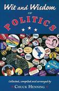WIT & WISDOM OF POLITICS