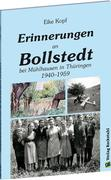 Erinnerungen an Bollstedt bei Mühlhausen in Thüringen 1940-1959
