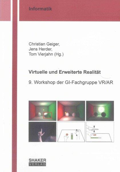 Virtuelle und Erweiterte Realität als Buch von