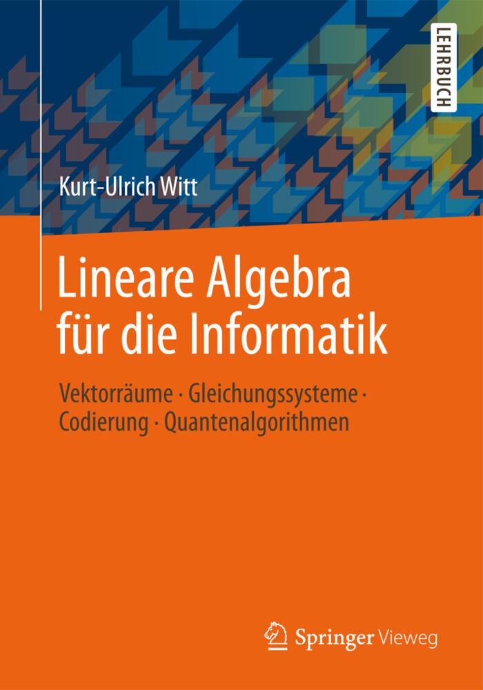 Lineare Algebra für die Informatik als Buch von...