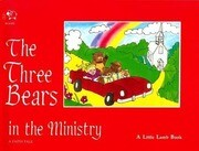 Three Bears in the Ministry: A Faith Tale