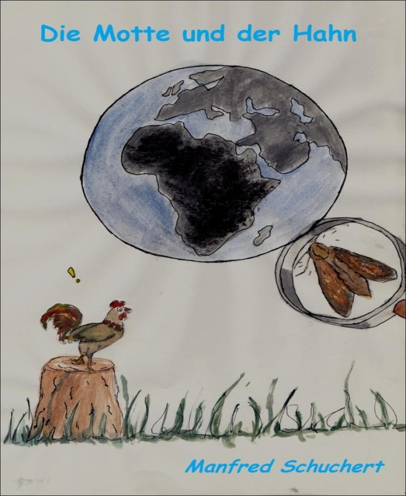 Die Motte und der Hahn als eBook Download von M...