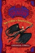 How to Steal a Dragon's Sword: The Heroic Misadventures of Hiccup the Viking