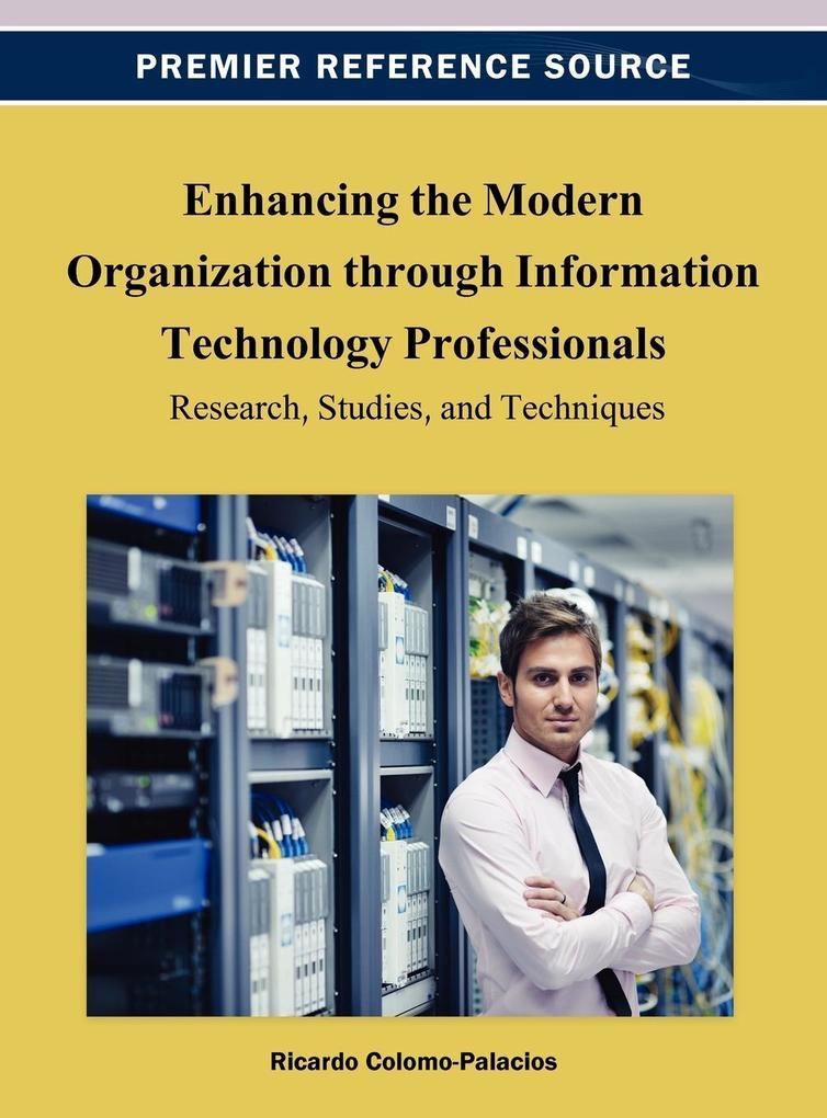 Enhancing the Modern Organization Through Infor...