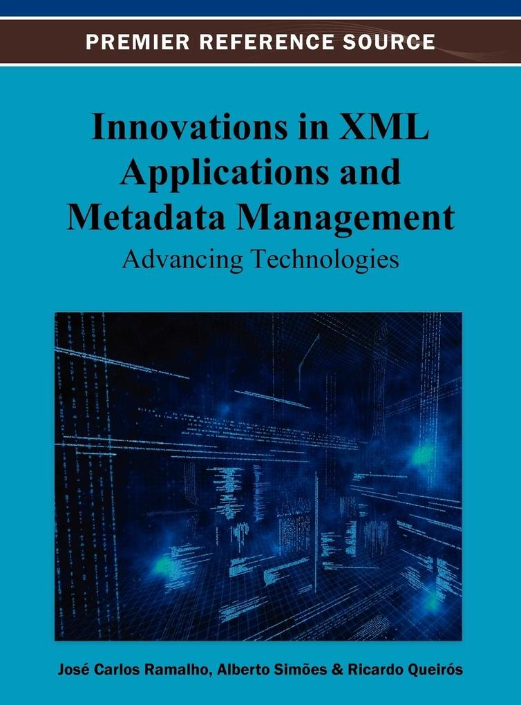 Innovations in XML Applications and Metadata Ma...