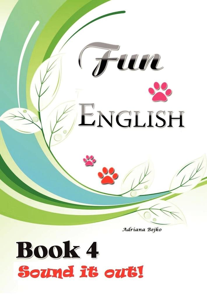 Fun English Book 4 als Buch von Adriana Bejko