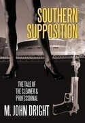 Southern Supposition: The Tale of the Cleaner & Professional