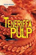 Teneriffa Pulp