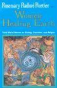 Women Healing Earth: Third World Women on Ecology, Feminism, and Religion