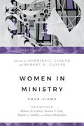 Women in Ministry: Five Views of Sanctification