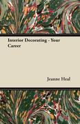Interior Decorating - Your Career