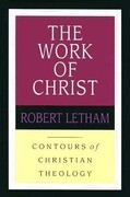 The Work of Christ: Constructing a Trinitarian Warfare Theodicy
