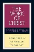 The Work of Christ: Constructing a Trinitarian Warfare Theodicy