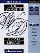 The Worship Drama Library, Volume 12: 17 Sketches for Enhancing Worship