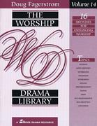 The Worship Drama Library, Volume 14: 16 Sketches for Enhancing Worship
