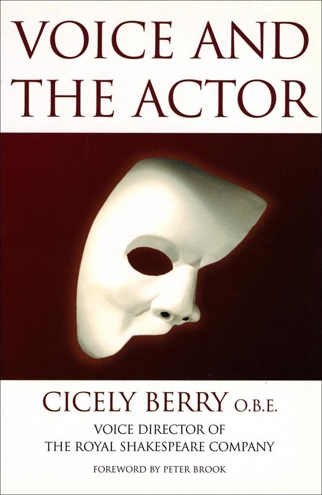 Voice And The Actor als eBook Download von Cice...