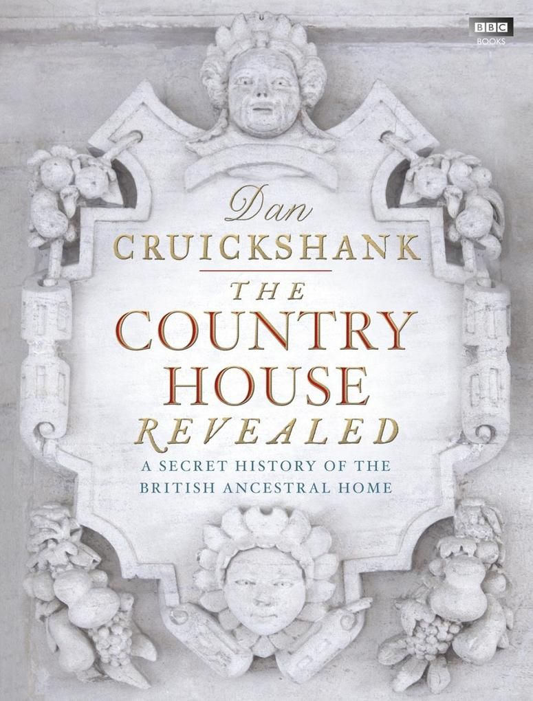The Country House Revealed als eBook Download v...