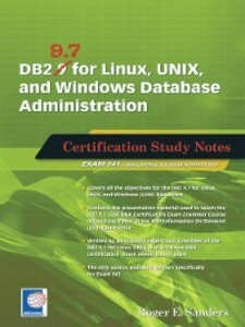 DB2 9.7 for Linux, UNIX, and Windows Database A...