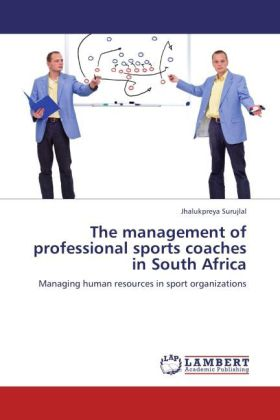 The management of professional sports coaches i...