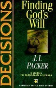 Decisions: Finding God's Will