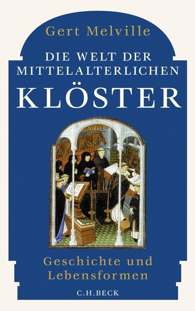 Die Welt der mittelalterlichen Klöster als eBook