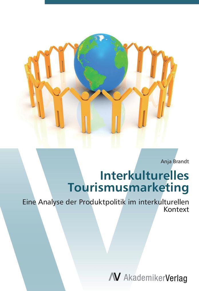Interkulturelles Tourismusmarketing als Buch vo...