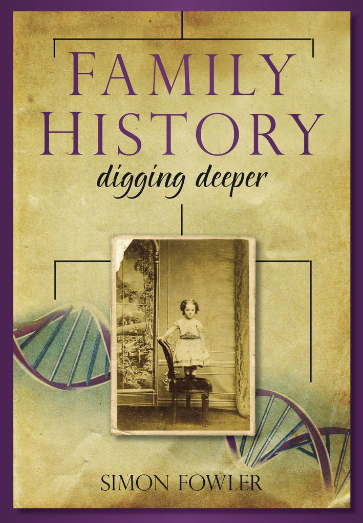 Family History: Digging Deeper als eBook Downlo...