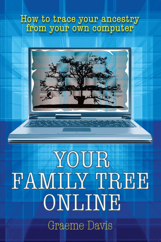 Your Family Tree Online als eBook Download von ...