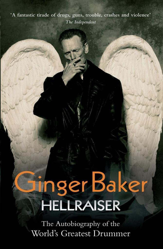 Ginger Baker - Hellraiser als eBook Download vo...