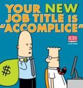 """Your New Job Title Is """"Accomplice"""""""