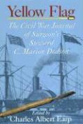 Yellow Flag: A Civil War Doctor's Journal